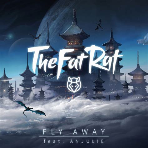 fly away 和訳 thefatrat fly away feat anjulie