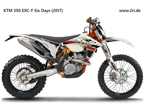 Beste Enduro Motorrad 2017 by Ktm 350 Exc F Quot Six Days Quot 2017 Conveyance In 2018