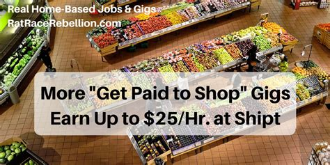 Get Paid To Shop - more quot get paid to shop quot gigs make up to 25 hr at shipt real work from home jobs