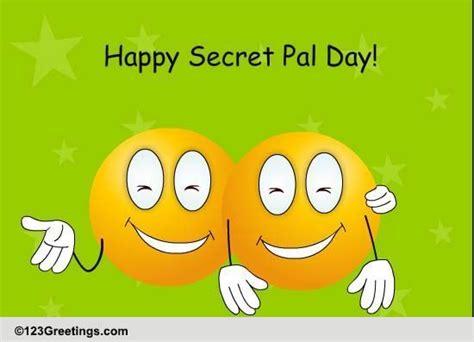 for secret pal found a great friend free secret pal day ecards