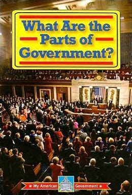 sections of government what are the parts of government by william david thomas
