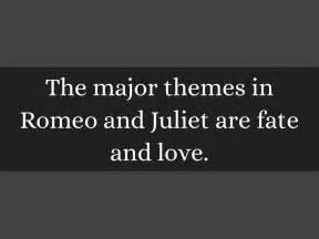 main themes of romeo and juliet romeo juliet by carmen almeda