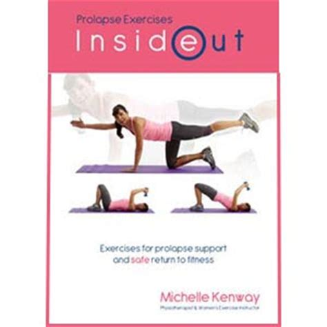 Pelvic Floor Prolapse Exercises by Prolapse Exercises Inside Out Physiotherapy Guide For