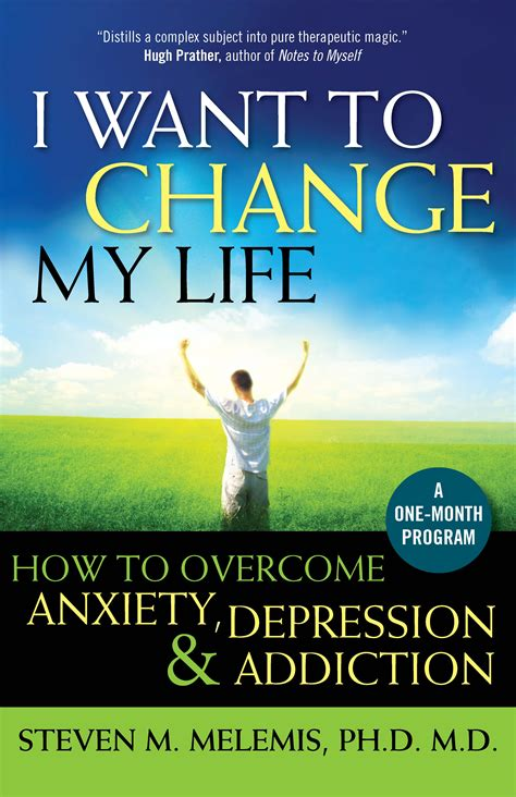 Want To Change i want to change my by dr steven m melemis
