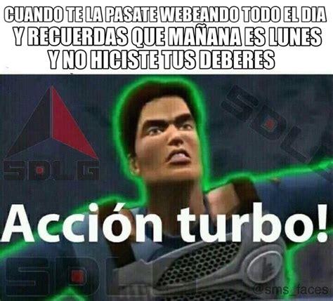 Accion Turbo Meme top memes de accion turbo en espa 241 ol memedroid