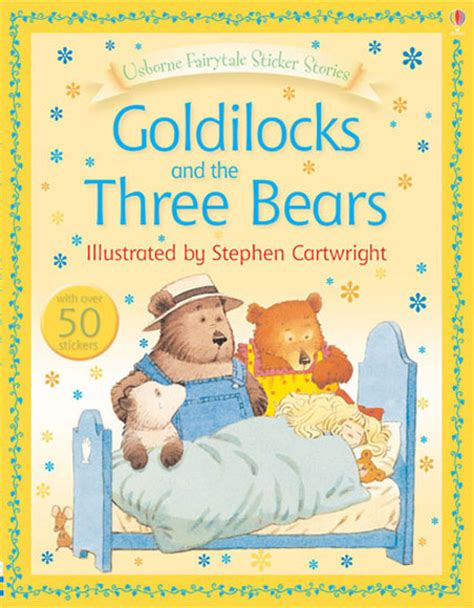 goldilocks and the three bears picture book goldilocks and the three bears at usborne books at home
