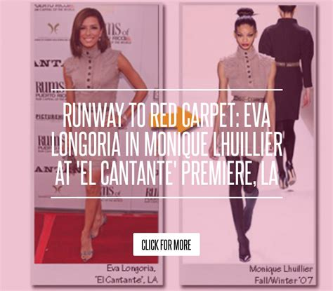 Runway To Carpet Longoria In Lhuillier At El Cantante Premiere La by Runway To Carpet Longoria In Lhuillier At