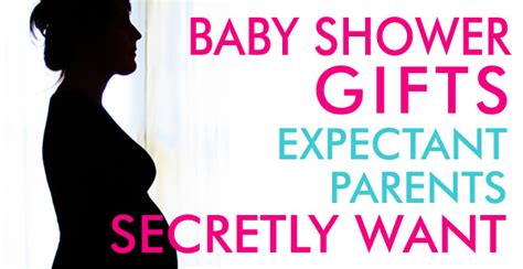 gifts for expectant parents baby shower gifts expectant parents secretly want