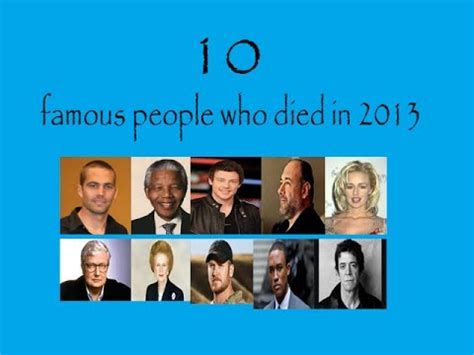 famous people who died in 2014 youtube 10 famous people who died in 2013 youtube