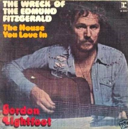 wreck of the edmund fitzgerald gordon lightfoot song lyrics song of the day february 24 the wreck of the edmund