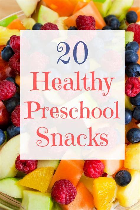 healthy snacks for preschoolers healthy snacks that preschoolers will
