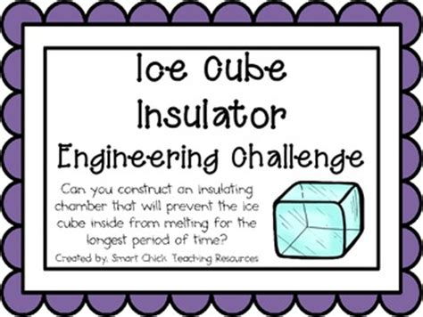 ice cube insulation engineering challenge project great stem activity stem activities