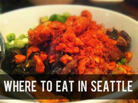 top places to eat in seattle where to eat in seattle pack your passport