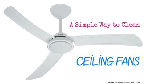 how to clean ceiling fans how to clean a ceiling a simple way to clean ceiling fans