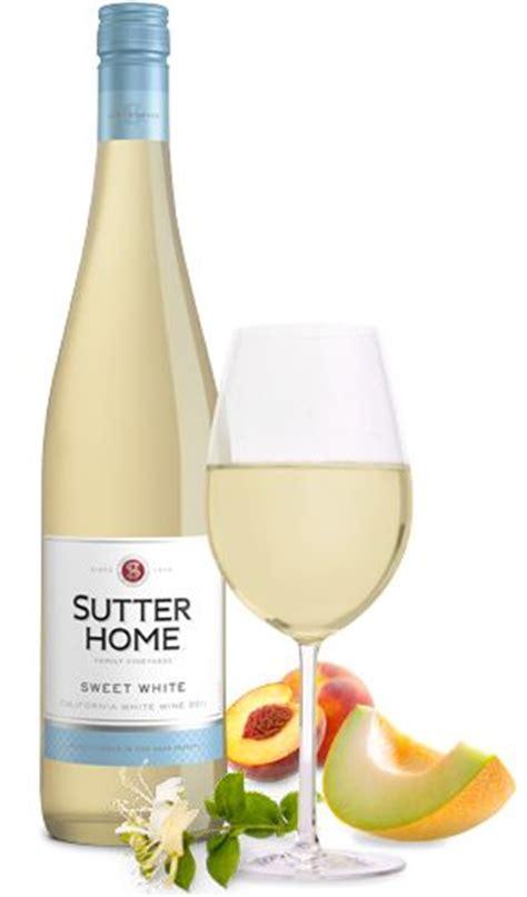 sweet white wine sutter home when i m legal haha pinterest
