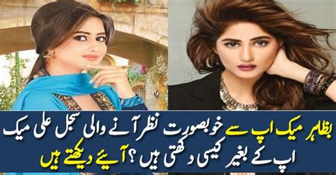 sajal ali without makeup hows she looking without how sajal ali looks without make up