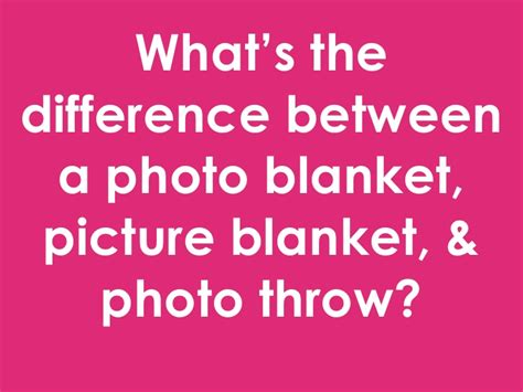 what s the difference between a photo blanket photo throw