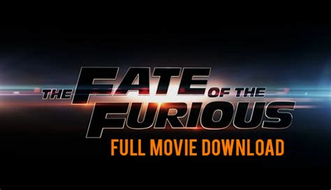 film fast and furious 8 full movie download the fate of the furious full movie download get product keys