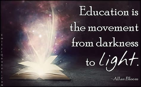 from darkness to light education is the movement from darkness to light