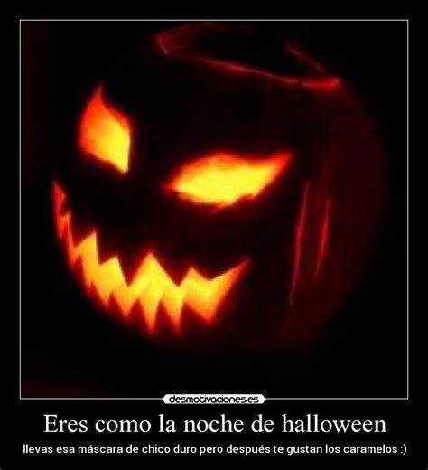 imágenes de risa halloween eres como la noche de halloween desmotivaciones