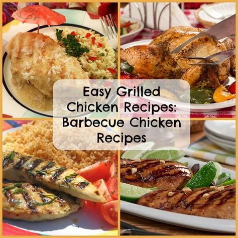 easy chicken recipes easy grilled chicken recipes 6 barbecue chicken recipes