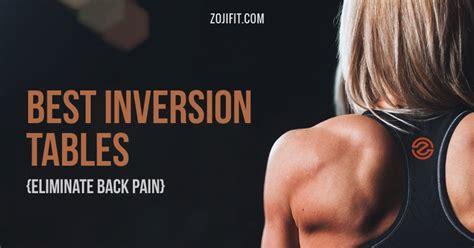 best inversion table 2017 2017 best inversion table for your aching back eliminate
