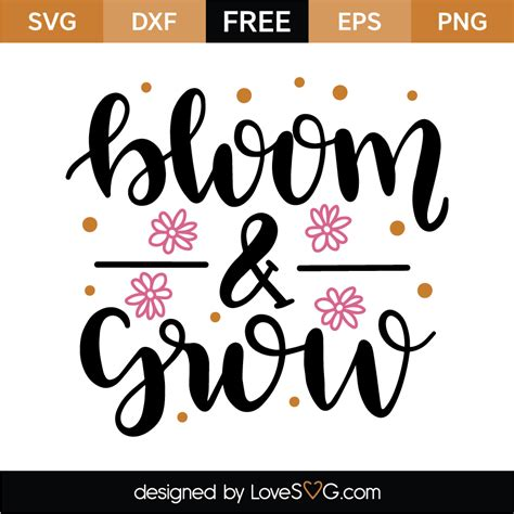 bloom grow lovesvgcom