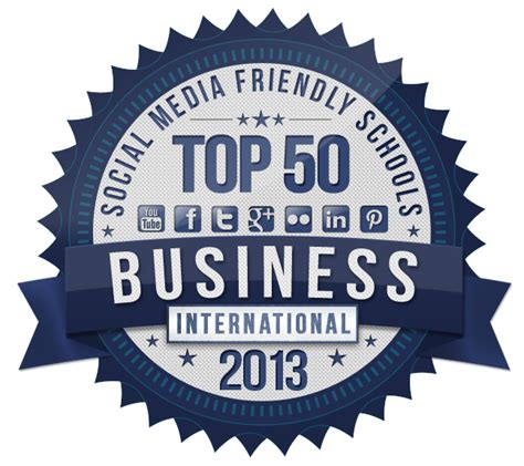 Best International Colleges For Mba by Top 50 Most Social Media Friendly International Mba