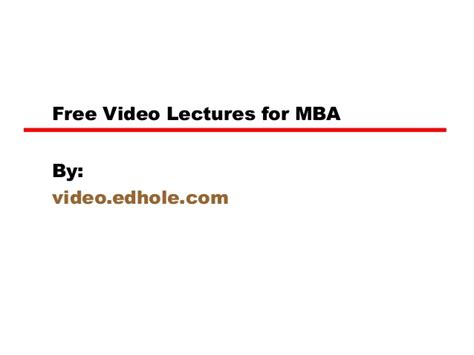 Free Mba Lectures by Free Lectures For Mba
