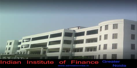Mba In Gurgaon Finance by Indian Institute Of Finance