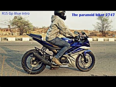 Lu Yamaha R15 yamaha r15 gp blue intro the paranoid biker