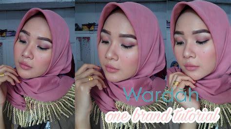 tutorial make up wardah untuk wajah berjerawat wardah one brand makeup tutorial untuk wajah