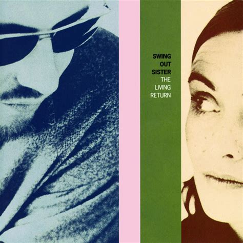 sisters of swing album swing out sister the living return cd album at discogs