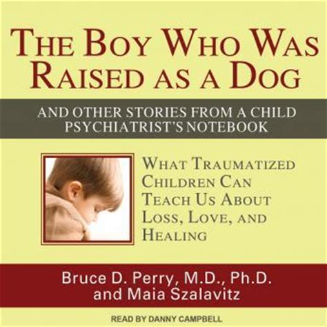 the boy who was raised as a listen to boy who was raised as a and other stories from a child psychiatrist s