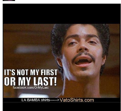 La Bamba Meme - la bamba favorite movies pinterest