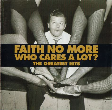 Cd Faith Hill Greatest Hits faith no more who cares a lot the greatest hits at discogs