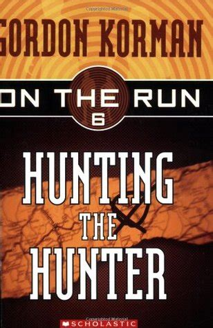 on the run books the on the run 6 by gordon korman