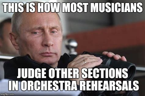 Judging Meme - judging sections in orchestra imgflip