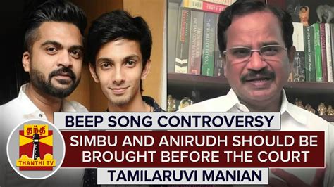 song by anirudh beep song controversy simbu and anirudh should be