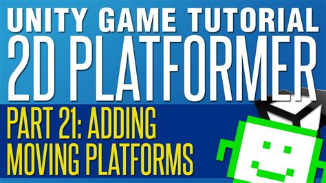 unity 2d platformer tutorial moving platforms unity 2d platformer tutorial part 21