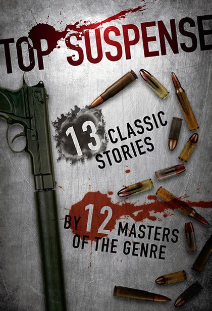 best suspense 2013 top suspense by best selling author goldberg