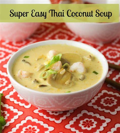 thai coconut soup vegetarian recipe thai coconut soup citronlimette