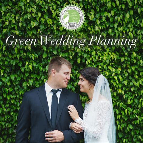 Planning An Environment Friendly Wedding by Green Wedding Planning Wedding Planning Institute