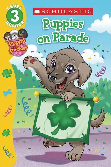 puppy in my pocket scholastic reader puppy in my pocket puppies on parade scholastic club