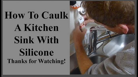 How To Caulk A Kitchen Sink How To Caulk A Stainless Steel Kitchen Sink With Silicone Caulking Diy Hacks