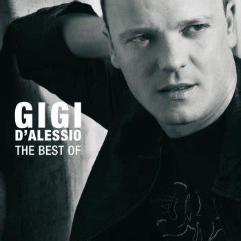 testo canzone gigi d alessio testi the best of gigi d alessio gigi d alessio testi