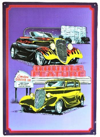 double feature drive  metal sign hot rod classic car