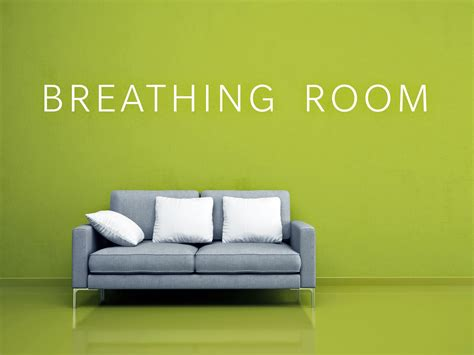 breathing room andy at faith breathing room limited time