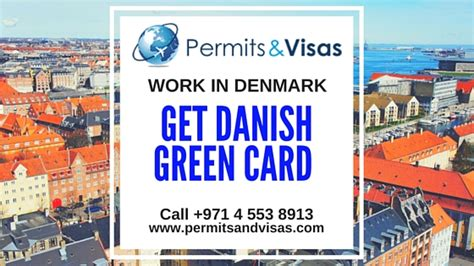 Work Permit After Mba In Denmark by Work In Denmark With Green Card Call Us
