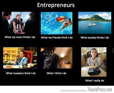 What I Really Do Meme - the best of quot what people think i do what i really do